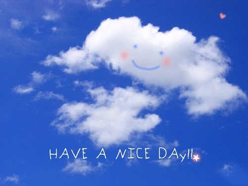 Have a nice day cloud