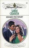 Escape Me Never (Harlequin Presents, #872)