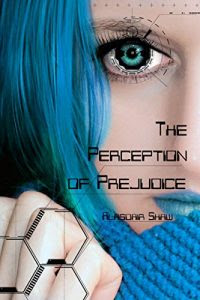 The Perception of Prejudice by Alasdair Shaw