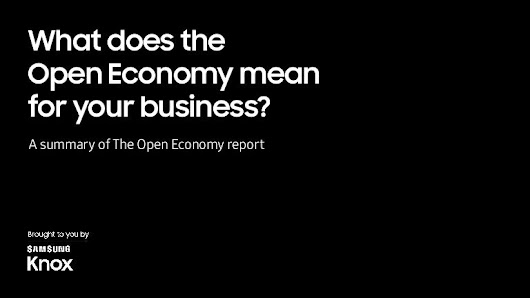 What does the Open Economy mean for your business?