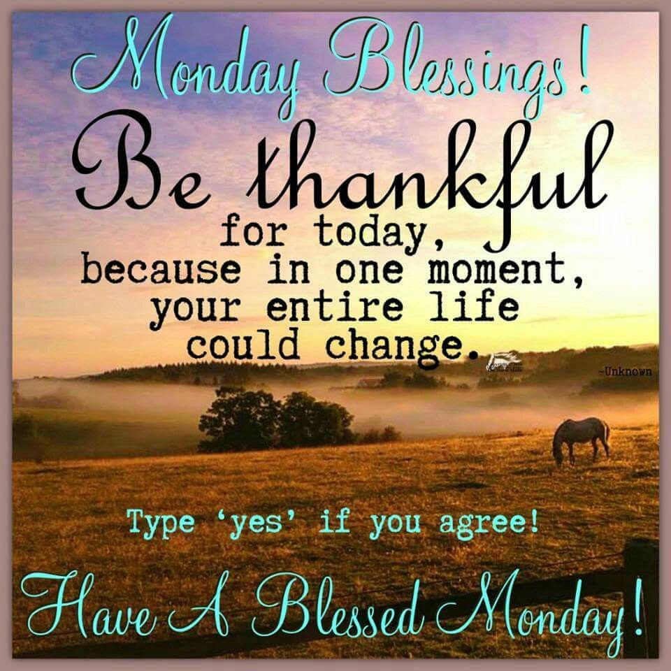 Monday Blessings, Be Thankful Pictures, Photos, and Images ...