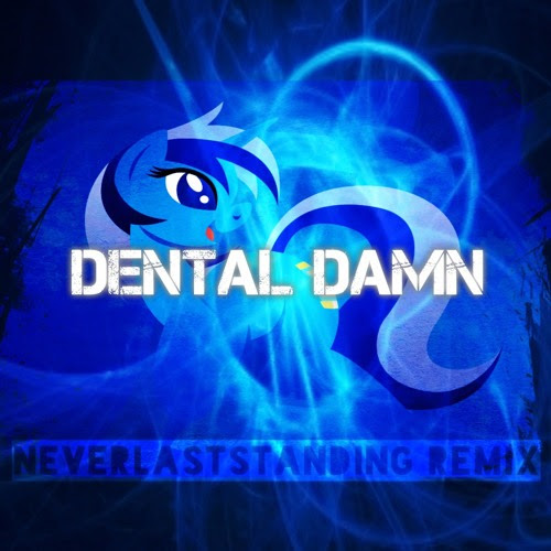 PegasYs - Dental Damn (Feat. Midnight Melody)(NeverLastStanding Remix) by NeverLastStanding
