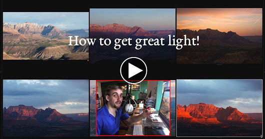 How to Get GREAT Light! - (video)