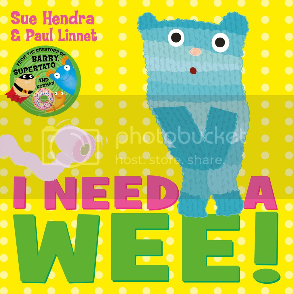 I Need a Wee! by Sue Hendra & Paul Linnet