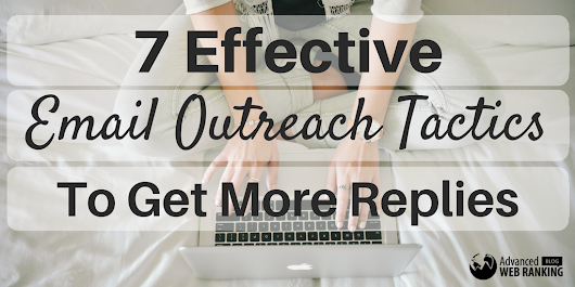 7 Effective Email Outreach Tactics To Get More Replies