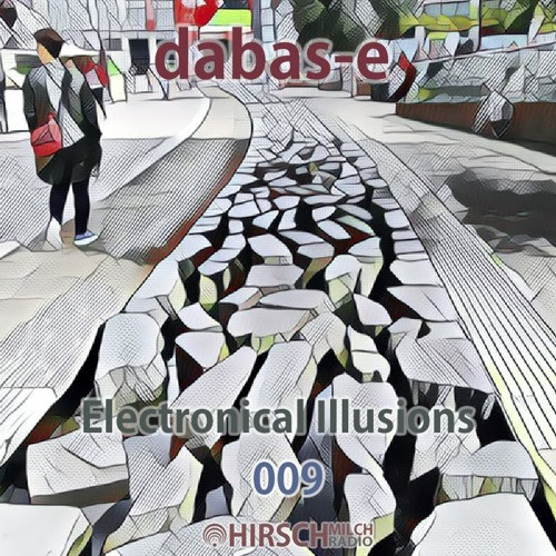 dabas-e - Electronical Illusions 009 by hirschmilch