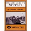 Middleton Press | Branch Lines to Newport