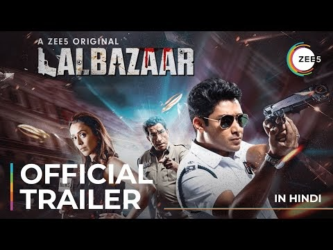 Lalbazaar Hindi Movie Trailer