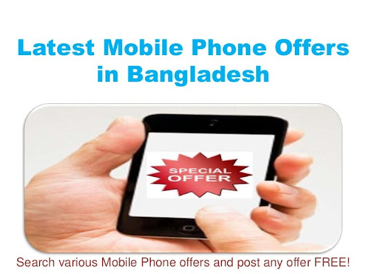 Latest Mobile Phone Offers in Bangladesh