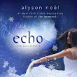 BOOK REVIEW: Echo (The Soul Seekers #2) by Alyson Noel