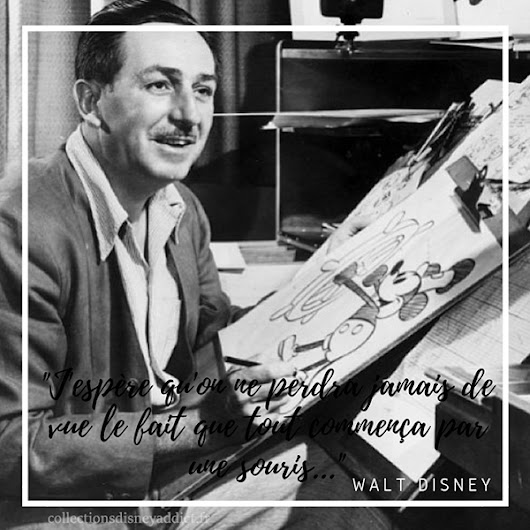 Citations de Walt Disney - Collections Disney Addict