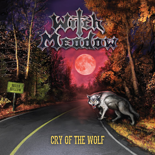 Cry Of The Wolf, by WITCH MEADOW