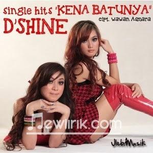 Lirik D'Shine - Kena Batunya