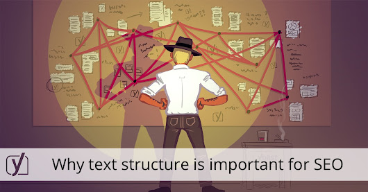 Why text structure is important for SEO • Yoast