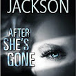 After She's Gone (West Coast #3) - Read Novels Online
