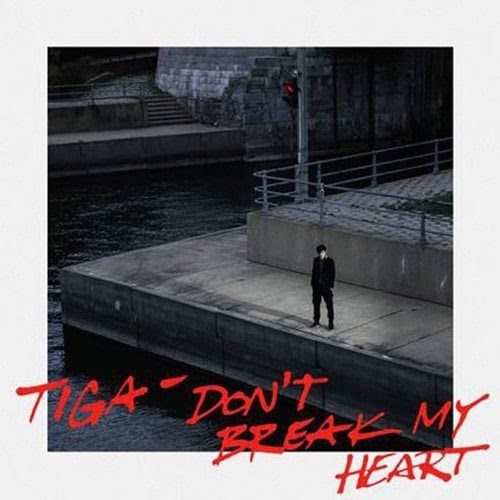 Tiga – Don't Break My Heart (Alexaert Remix)