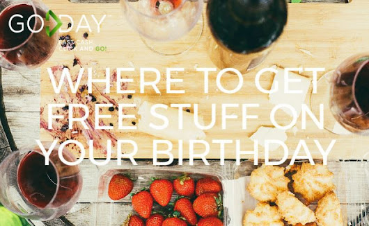 Where To Get Free Stuff On Your Birthday