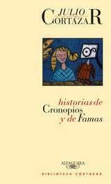 Frases De Historias De Cronopios Y De Famas