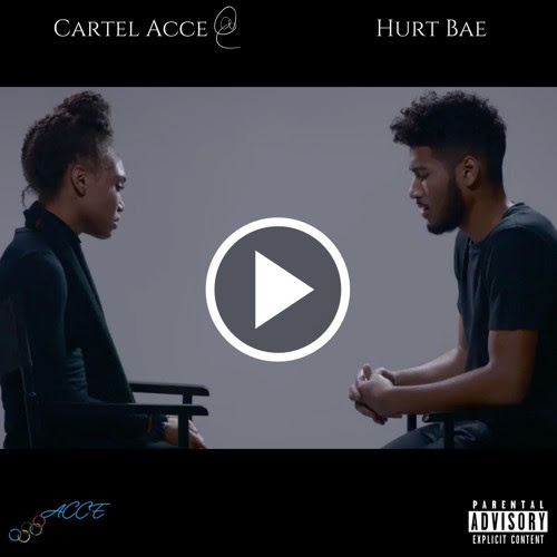 ACCE- Hurt Bae by Cartel_ACCE