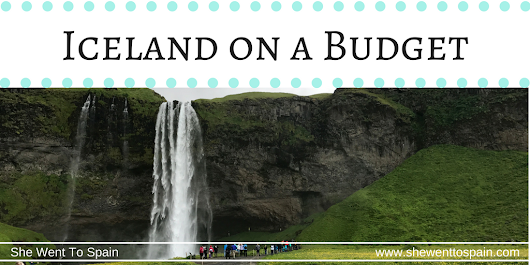 Iceland on a Budget | She Went To Spain