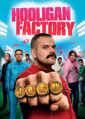 Hooligan Factory, The