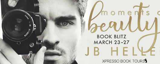 Moments of Beauty by J.B. Heller Book Blitz and Giveaway!