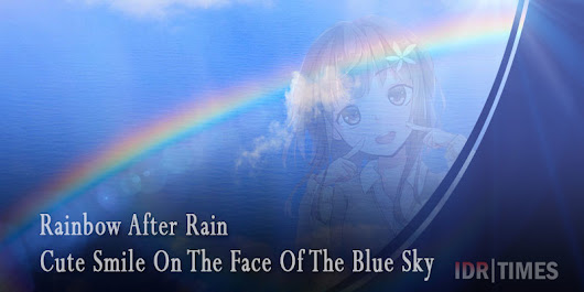 Rainbow After Rain - Cute Smile On The Face Of The Blue Sky
