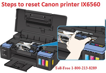 Steps To Reset Canon IX6560 Printer | 1-800-213-8289 Toll-Free