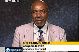 Abayomi Azikiwe, editor of the Pan-African News Wire, speaking on Press TV News Analysis on September 21, 2011. The topic dealt with the relevance of the United Nations to the 21st century. by Pan-African News Wire File Photos