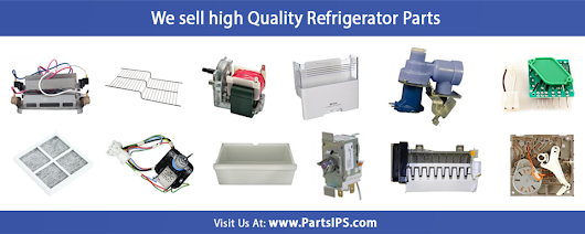 Make Your New Year Happy by Buying Maximum Refrigerator Parts at One Place- Appliance parts and Supplies : PartsIPS