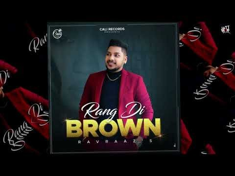 Rang Di Brown Ravraaz Lyrics New Mp3 Song Download 2020 | A1laycris
