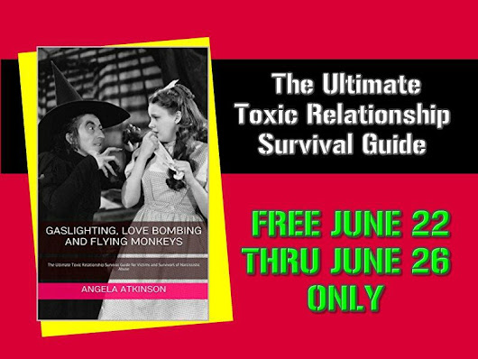 Free Through June 26: Gaslighting, Love Bombing and Flying Monkeys: The Ultimate Toxic Relationship Survival Guide for Victims and Survivors of Narcissistic Abuse - QueenBeeing