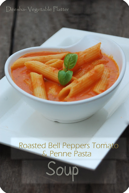 Roasted Bell peppers Tomato & Penne Pasta Soup