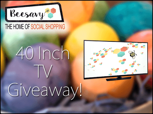 Beesavy 40 Inch TV Giveaway Save Money With Beesavy