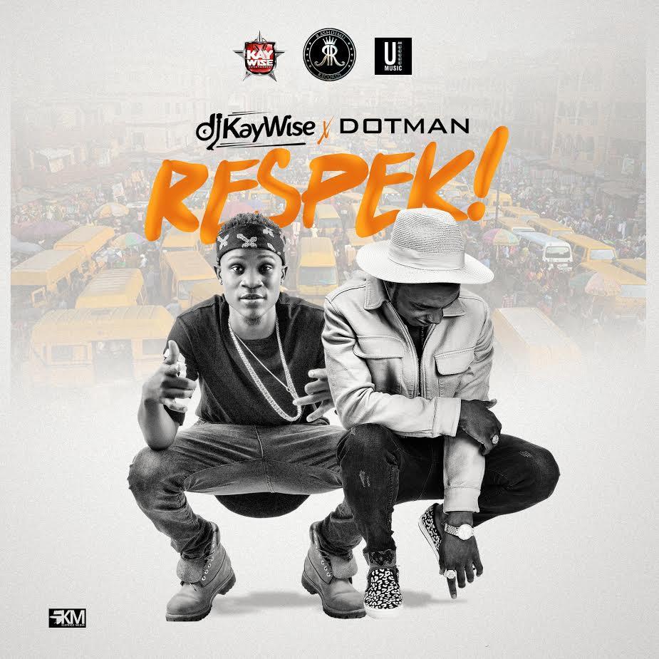 dj-kaywise-dotman-respek