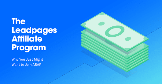The Leadpages Affiliate Program: 10 Things You Might Not Know Yet