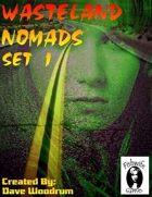 Wasteland Nomads, Set 1