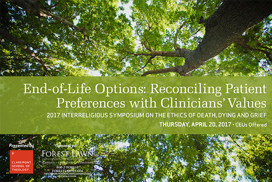 2017 Interreligious Symposium on the Ethics of Death, Dying and Grief