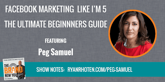 Peg Samuel - Facebook Marketing | Ryan Rhoten