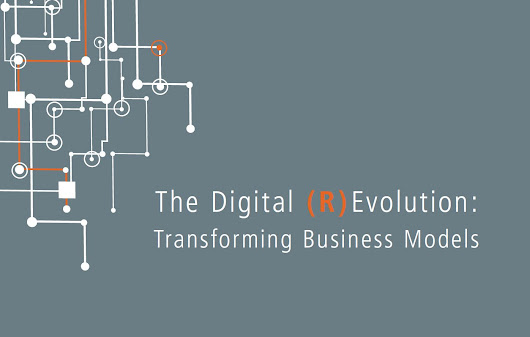 The Digital (R)Evolution: Transforming Business Models | Center For Digital Strategies