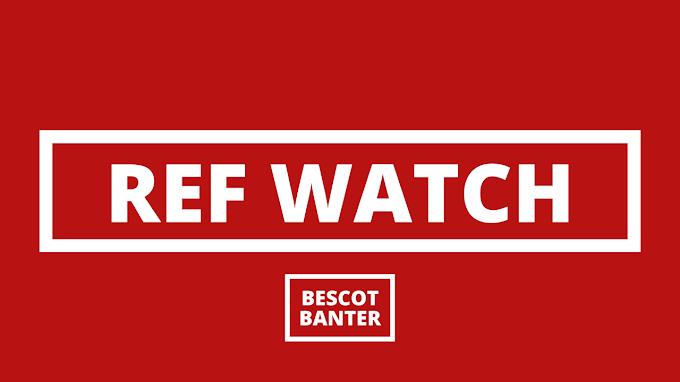 Ref Watch: v Newport County (H)