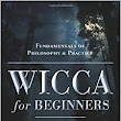 Wicca for Beginners: Fundamentals of Philosophy & Practice: Thea Sabin: 9780738707518: Amazon.com: Books