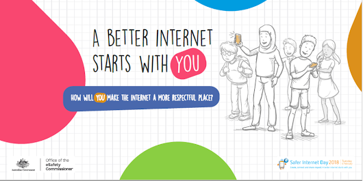 A better Internet starts with you - Safer Internet Day