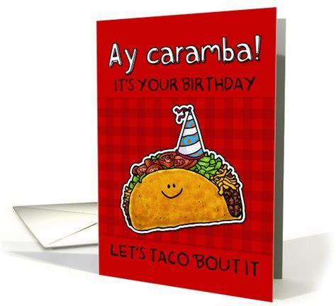 Birthday Taco humor card (1160832)