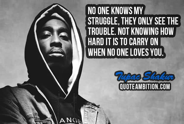 80 Best Tupac Shakur Quotes On Life Love People