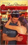 Home for the Holidays (Harlequin Superromance, #1599)