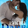 A Swing and a Dare (A Best Friends Novel Book 1) - Kindle edition by Kasey Belle. Romance Kindle eBooks @ Amazon.com.
