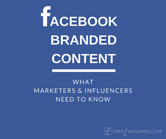 Facebook Branded Content For Marketers and Influencers