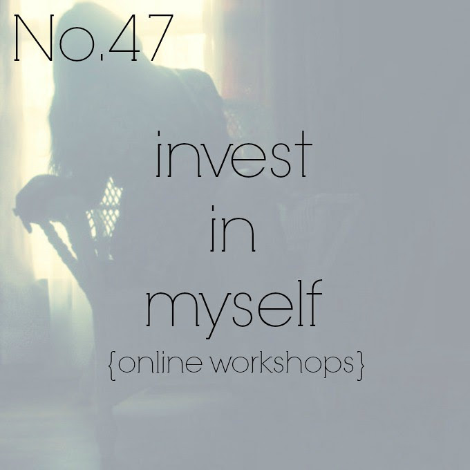 No 47 {invest in myself}