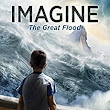 Imagine the Great Flood by Matt Koceich
